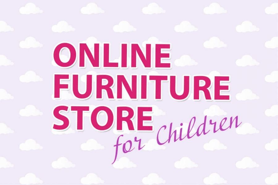 FURNITURE STORE FOR CHILDREN